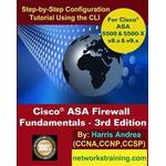 Cisco Asa Firewall Fundamentals - 3rd Edition: Step-By-Step Practical Configuration Guide Using the CLI for Asa V8.X and V9.X (Häftad, 2014)