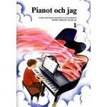 Pianot och jag 1 (Häftad, 2016)