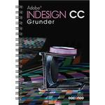 Indesign CC Grunder (Spiral, 2014)