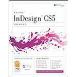 InDesign CS5: Advanced ACE Edition + CertBlaster Student Manual Book/CD Package (, 2011)