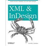 XML and InDesign (Häftad, 2013)