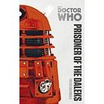 Doctor Who: Prisoner of the Daleks (Häftad, 2014)