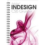 Indesign CS6 Grunder (Spiral, 2012)