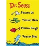 Poisson Un, Poisson Deux, Poisson Rouge, Poisson Bleu / One Fish, Two Fish, Red Fish, Blue Fish
