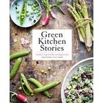Green kitchen stories: läckra vegetariska vardagsrecept (Inbunden, 2014)
