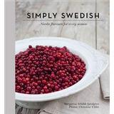 Mat & Dryck Böcker Simply Swedish: flavours for every season (HalvKlotband, 2014)