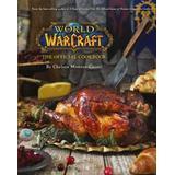 Mat & Dryck Böcker World of Warcraft the Official Cookbook (Inbunden, 2016)