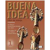 Spanska Böcker Buena idea 1-Libro de trabajo (Häftad, 2007)