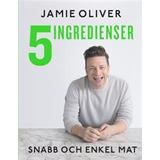 Böcker 5 ingredienser: snabb och enkel mat (Inbunden, 2017)