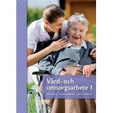 Böcker Vård- och omsorgsarbete 1 (Häftad, 2017)