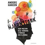 Storpocket Böcker Hjärnstark: hur motion och träning stärker din hjärna (Storpocket, 2017)
