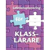Böcker Lektionsplanering för klasslärare
