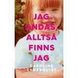 Biografier & Memoarer Böcker Jag andas, alltså finns jag