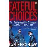 Böcker Fateful Choices (Storpocket, 2008)