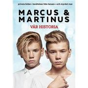 Marcus & Martinus: vår historia (Inbunden, 2016)
