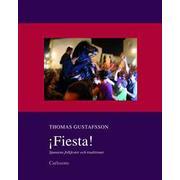 Fiesta!: Spaniens folkfester och traditioner (Inbunden, 2014)