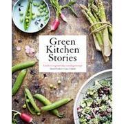 Green kitchen stories: läckra vegetariska vardagsrecept (Inbunden, 2014)
