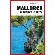Turen går til Mallorca, Menorca & Ibiza, E-bog