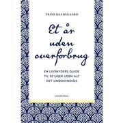 Et år uden overforbrug: En livsnyders guide til 52 uger uden alt det unødvendige, E-bog