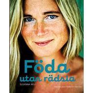 Böcker Föda utan rädsla (Inbunden, 2009)