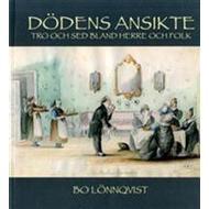 Historiska romaner Böcker Dödens ansikte: tro och sed bland herre och folk (Häftad, 2013)