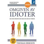 Pocket Böcker Omgiven av idioter: hur man förstår dem som inte går att förstå (Pocket, 2018)