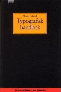 Typografisk handbok (Inbunden, 2004)