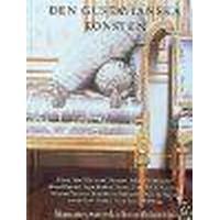 Den gustavianska konsten: signums svenska konsthistoria (Inbunden, 2010)