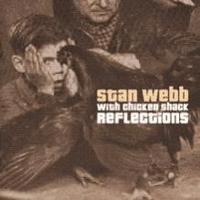 Webb Stan - Reflections With Chicken Shack
