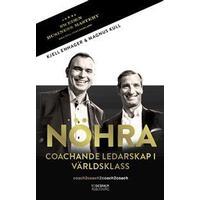 NÖHRA: coachande ledarskap i världsklass (Häftad, 2014)