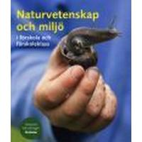 Naturvetenskap och miljö i förskola och förskoleklass (Häftad, 2008)