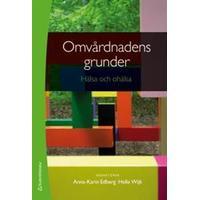 Omvårdnadens grunder - Hälsa och ohälsa (bok + digital produkt) (Flexband, 2014)