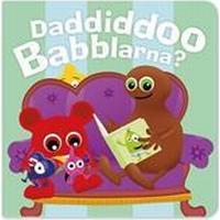 Daddiddoo Babblarna? Pratbok (Board book, 2016)