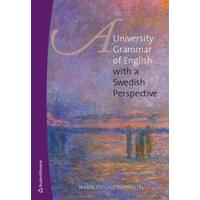 A university grammar of English: with a Swedish perspective (Flexband, 2015)