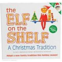 The Elf on the Shelf - a Christmas Tradition (Inbunden, 2005)