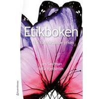 Etikboken: etik för vårdande yrken (Flexband, 2013)