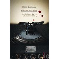 Konsten att döda: så skriver du en kriminalroman (Flexband, 2011)
