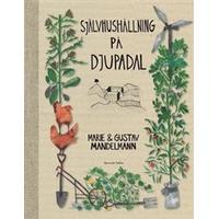 Självhushållning på Djupadal (HalvKlotband, 2013)