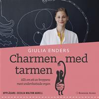 Charmen med tarmen: Allt om ett av kroppens mest underskattade organ (Ljudbok nedladdning, 2015)
