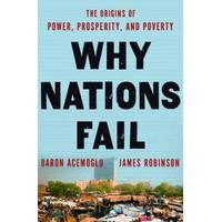 Why Nations Fail: The Origins of Power, Prosperity, and Poverty (Inbunden, 2012), Inbunden