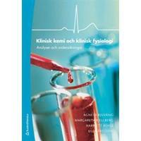 Klinisk kemi och klinisk fysiologi: analyser och undersökningar (Häftad, 2014)