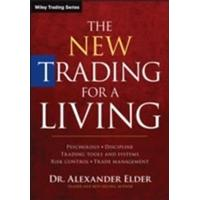 The New Trading for a Living: Psychology, Discipline, Trading Tools and Systems, Risk Control, Trade Management (Inbunden, 2014)