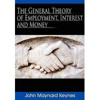 The General Theory of Employment, Interest and Money (Inbunden, 2008)