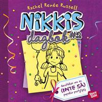 Nikkis dagbok #2: berättelser om en (inte så) populär partytjej (Ljudbok nedladdning, 2016)