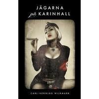 Jägarna på Karinhall (Häftad, 2013)