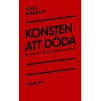 Konsten att döda: Så skriver du en kriminalroman (Häftad, 2012)