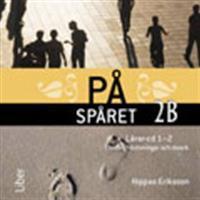 På spåret 2B Lärar-cd 1-2 (Övrigt format, 2012)