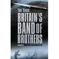 Britain's Band of Brothers (Inbunden, 2014)