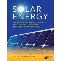 Solar Energy: The Physics and Engineering of Photovoltaic Conversion, Technologies and Systems (Häftad, 2016)