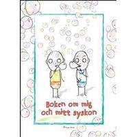 Boken om mig och mitt syskon (Häftad, 2012)